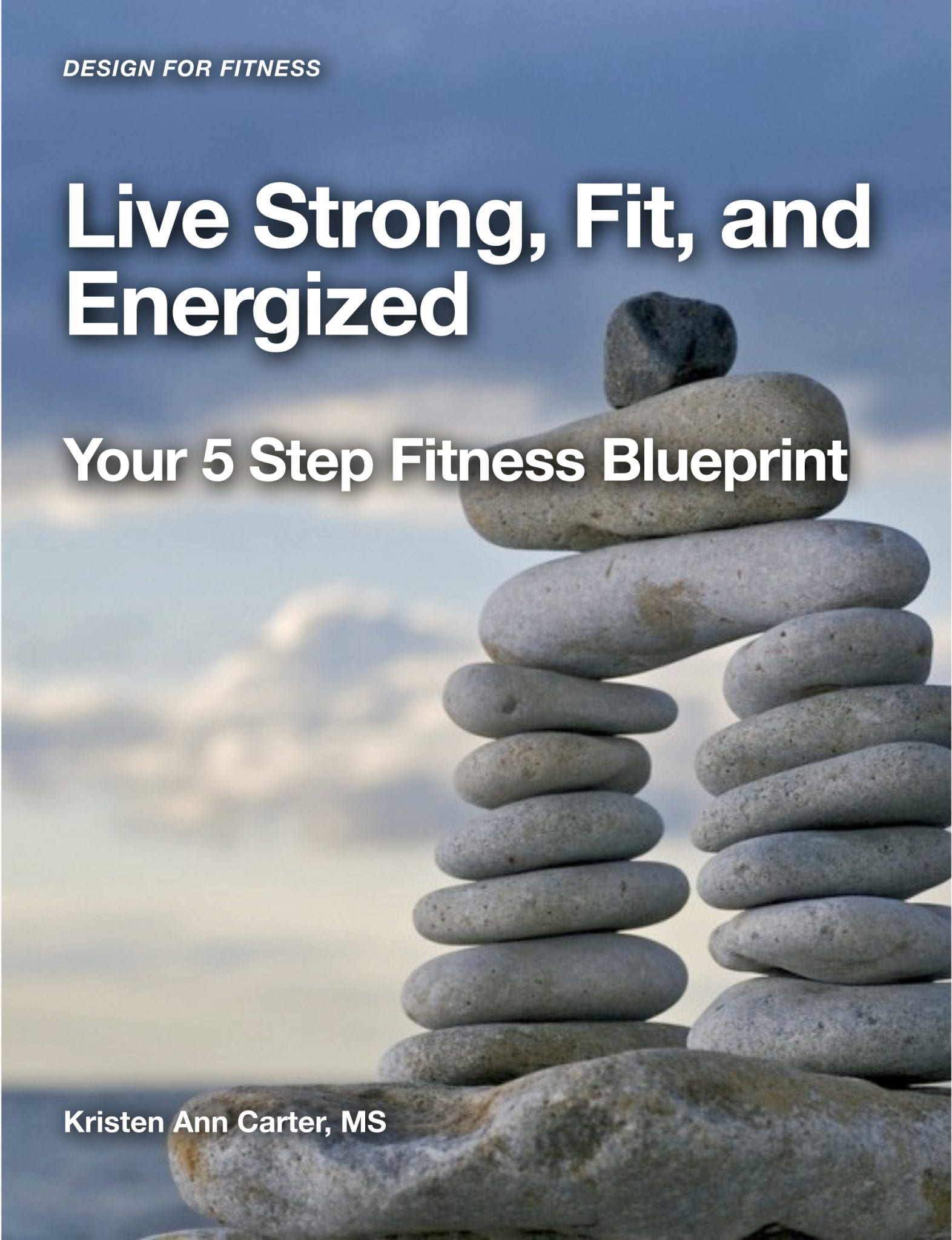 Live Strong, Fit and Energized | Blueprint Cover